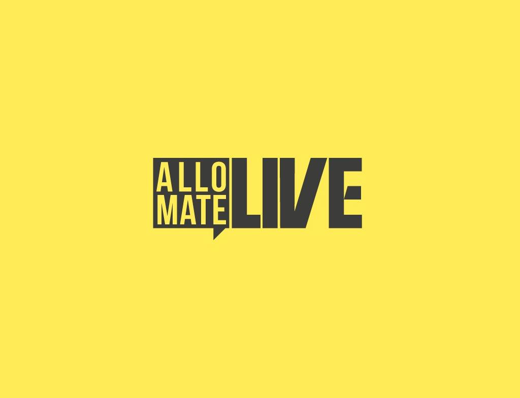 Allo Mate Live